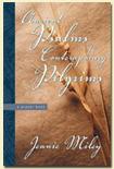Ancient Psalms for Contemporary Pilgrims: A Prayer Book