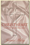 ChristHeart: A Way of Knowing Jesus